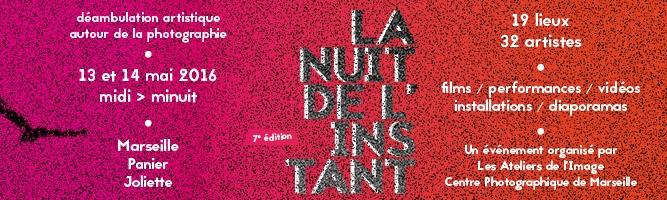 [AGENDA] La Nuit de l'Instant – Déambulation artistique autour de la photographie au Panier et à la Joliette – Marseille