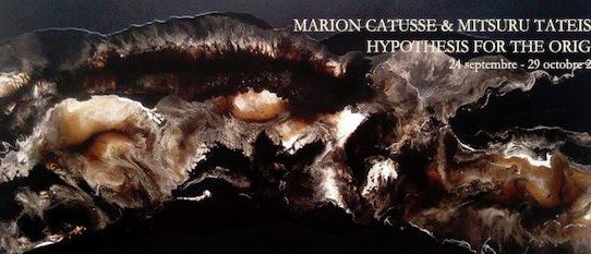 Exposition 'Hypothesis for the origin' de Marion Catusse et Mitsuru Tateishi - Galerie Da-End