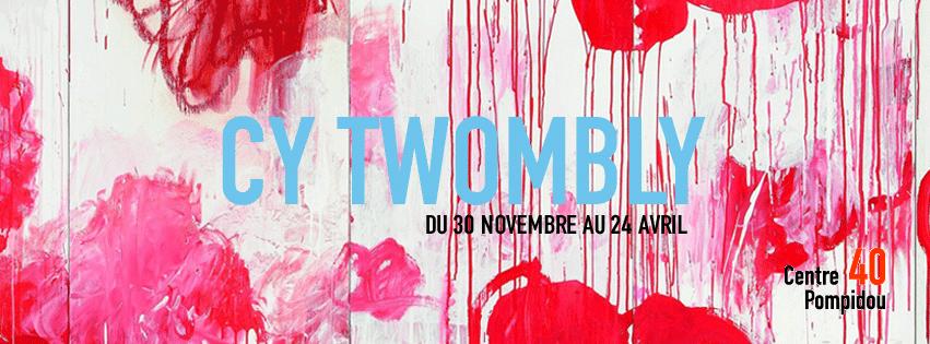 [AGENDA] 30.11→24.04 – CY TWOMBLY – Rétrospective – Centre Pompidou Paris