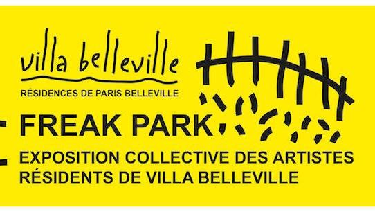 [AGENDA] 23→26.02 - FREAK PARK - exposition collective des artistes résidents de Villa Belleville - Résidences Paris Belleville
