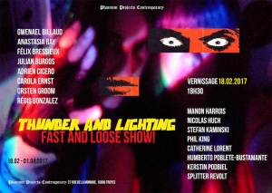 [AGENDA] 18.02→01.04 - Thunder and Lighting, Fast and Loose Show ! Phantom Projects Contemporary - Troyes