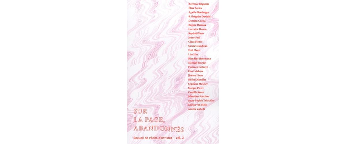 [LIVRES⎮ANTHOLOGIE] SUR LA PAGE, ABANDONNÉS (Recueil de récits d'artistes) volume 2