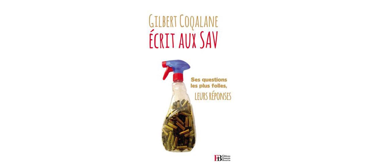 GILBERT COQALANE ÉCRIT AUX SAV, ÉDITION BOURIN PARIS