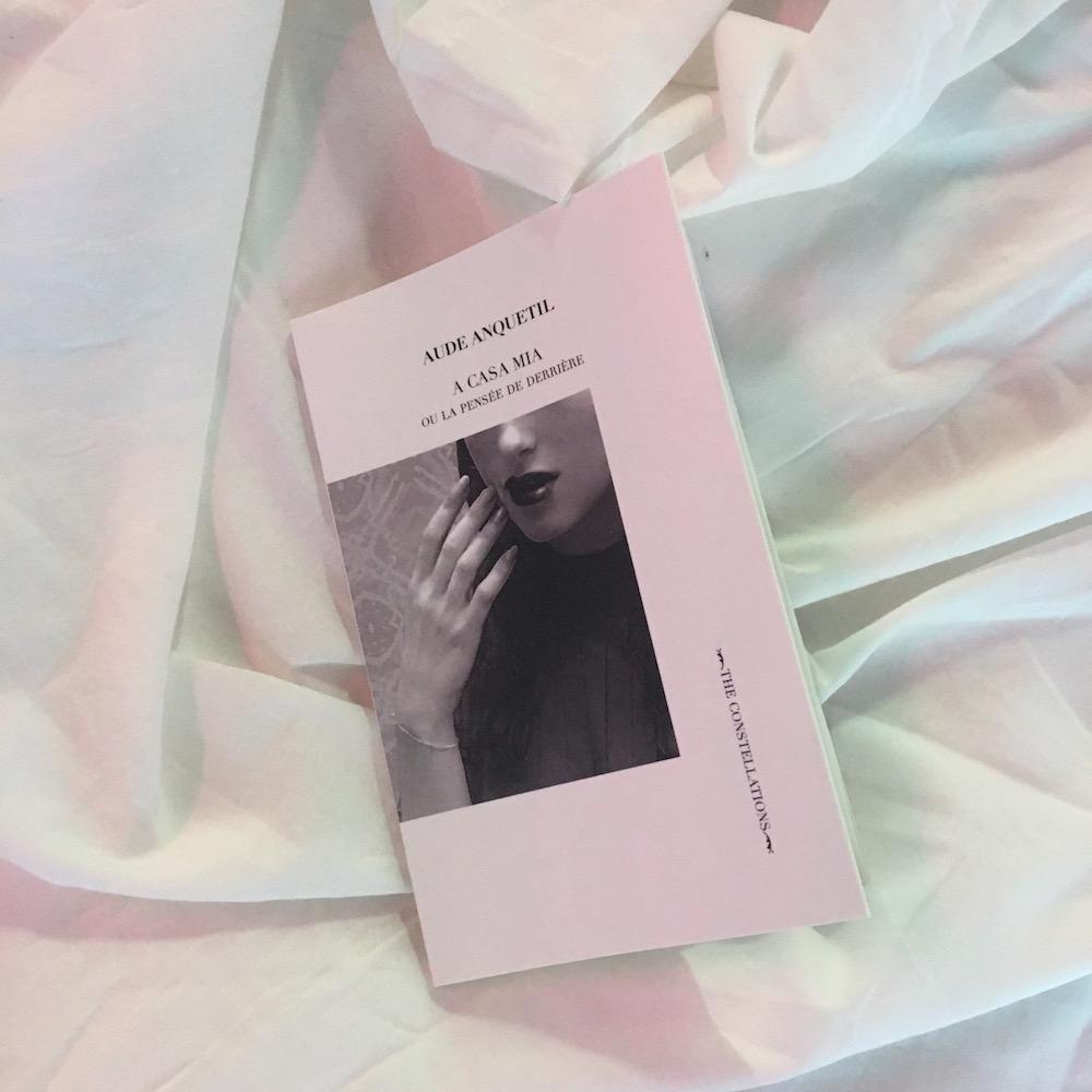 Aude Anquetil, A CASA MIA ou la pensée de derrière, 2018 ed. Ma Bibliothèque, coll. Constellations