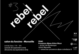 Rebel Rebel #3 salon du fanzine – Marseille – Les participants