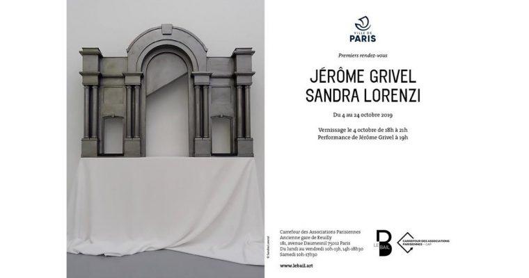 JÉRÔME GRIVEL & SANDRA LORENZI – 04 AU 24/10 – LE BAIL, PARIS