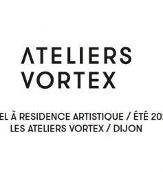 APPEL À RÉSIDENCE 2021 – LES ATELIERS VORTEX, DIJON