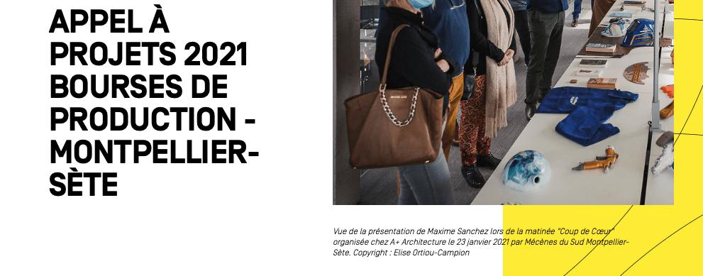 APPEL À PROJETS 2021 BOURSES DE PRODUCTION MONTPELLIER-SÈTE