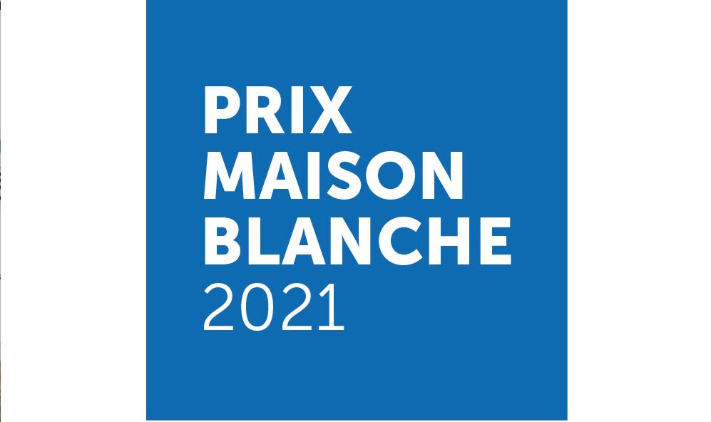 PRIX MAISON BLANCHE 2021 APPEL À CANDIDATURES