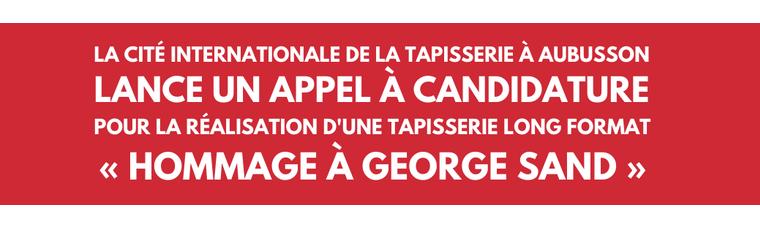 HOMMAGE À GEORGE SAND : LA CITÉ DE LA TAPISSERIE LANCE UN APPEL À CANDIDATURE POUR LA RÉALISATION D'UNE TAPISSERIE LONG FORMAT