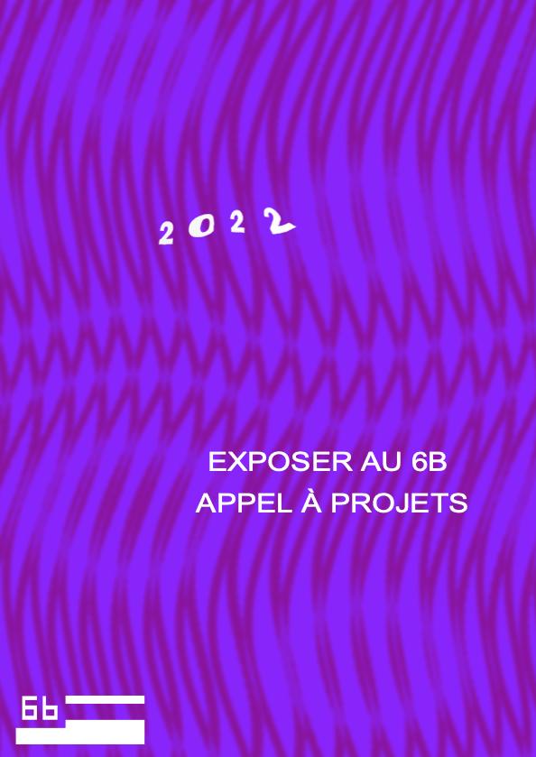 APPEL A PROJETS – LE 6b
