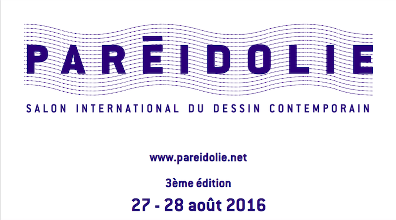 [PARTENARIAT] PARÉIDOLIE – Salon International du Dessin Contemporain – Édition 2016
