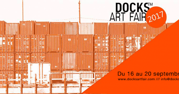 Docks Art Fair2017 [PARTENARIAT]