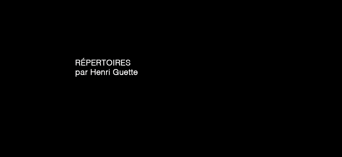 RÉPERTOIRES par Henri Guette