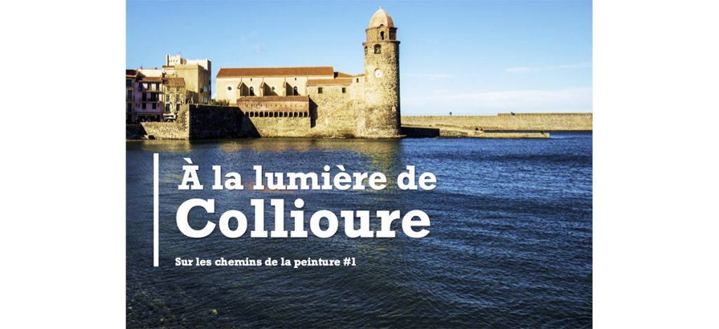 Film documentaire « A la lumière de Collioure » par MAZART Production