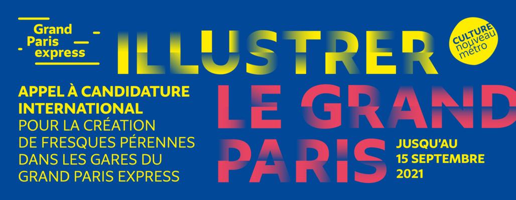 APPEL À CANDIDATURE INTERNATIONAL – ILLUSTRER LE GRAND PARIS POUR LES GARES DU NOUVEAU MÉTRO