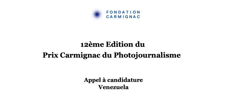 12E EDITION DU PRIX CARMIGNAC DU PHOTOJOURNALISME